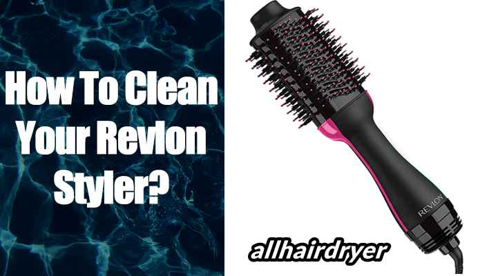 How to clean Revlon hair dryer