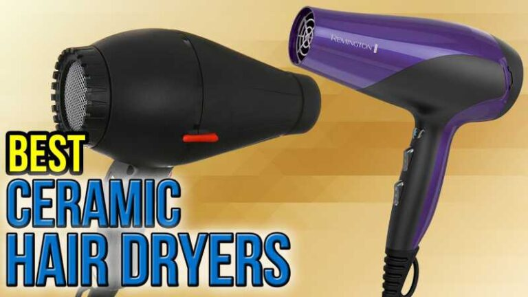 Top 5 Best Ceramic Hair Dryers Reviews 2021 and Buying Guide