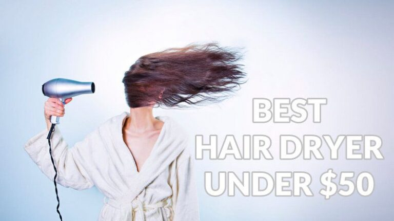 Top 10 Best Hair Dryer Under $50 Review in 2021 Updated