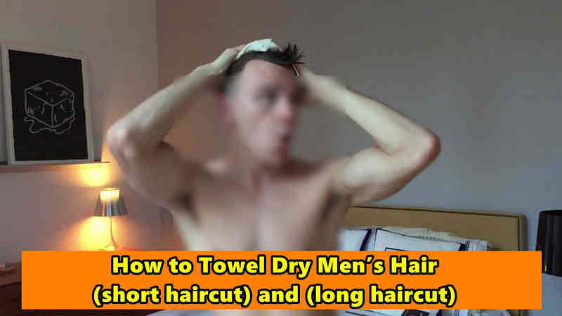 How to Towel Dry Hair