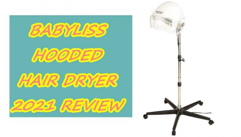 Babyliss Hooded Hair Dryer – PRO Neck Strips Review of 2021