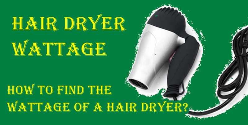 hair dryer wattage